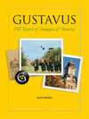 Gustavus: 150 Years of Images and Stories