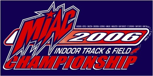 The 2006 MIAC Indoor Track and Field Championships are being held this weekend at Carleton.