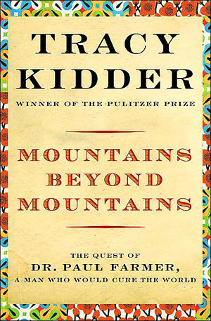 Mountains Beyond Mountains: The 2007-08 Reading in Common Book