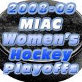 2009 MIAC Women's Hockey Playoffs